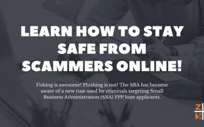 Learn How to Stay Safe From SBA PPP Scammers Online!