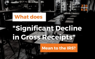 """What Does """"Significant Decline in Gross Receipts"""" Mean to the IRS?"""
