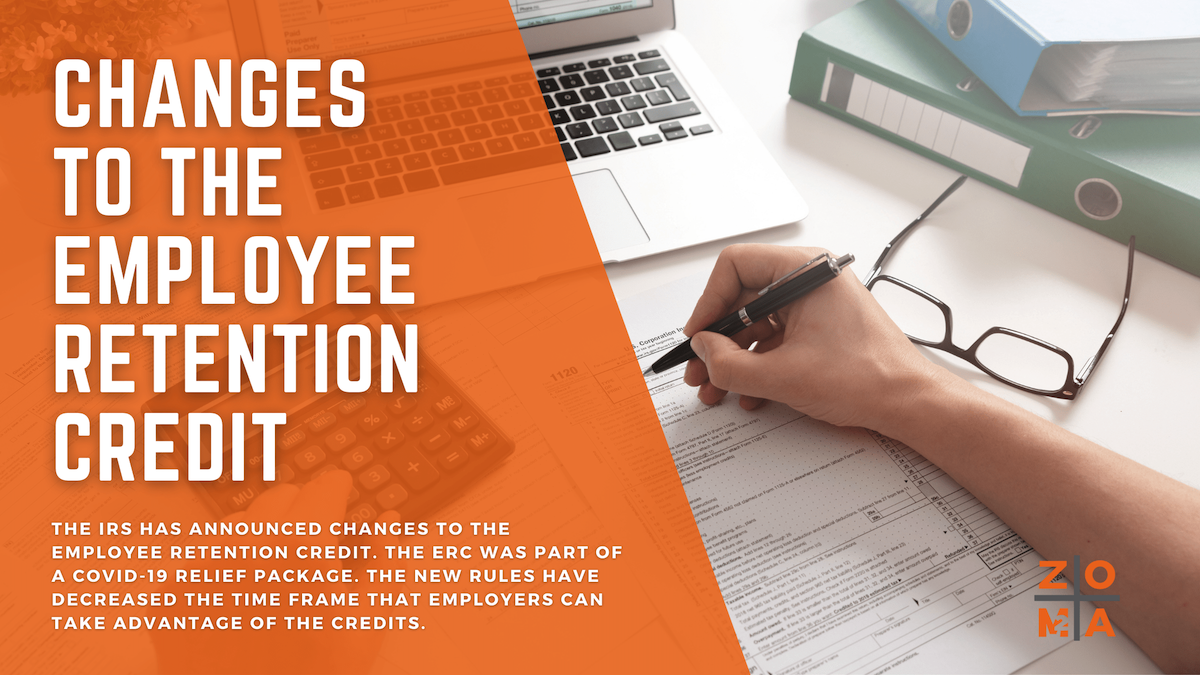 IRS Announces Changes to the Employee Retention Credit
